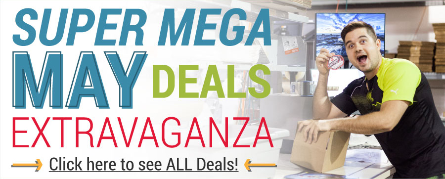 Super Mega May Deals Extravaganza