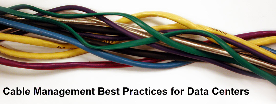 Best Practices for Cable Management on windows management, service management, safety management, roofing management, rack management, distributor management, design management, battery management,