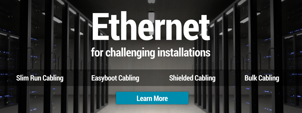 Ethernet for challenging installations